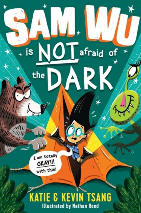 Sam Wu is NOT Afraid of the Dark! by Katie Tsang