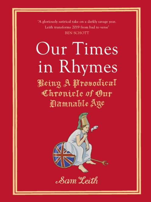 Our Times in Rhymes by Sam Leith