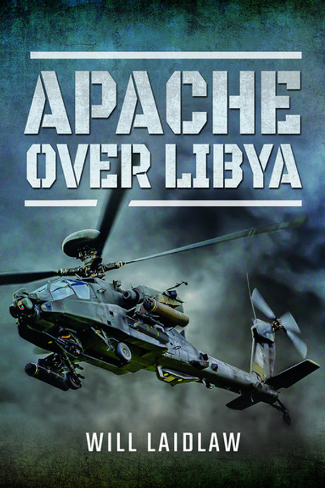 Apache over Libya by Will Laidlaw