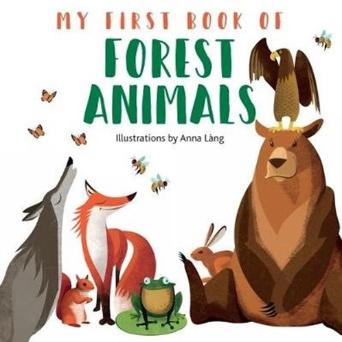 My First Book of Forest Animals by Anna Lang