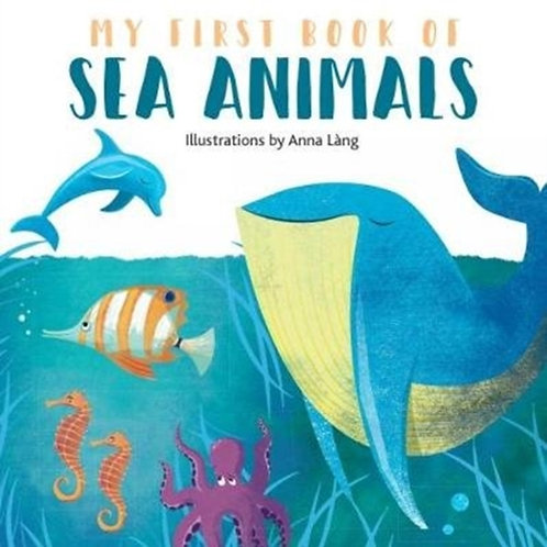 My First Book of Sea Animals by Anna Lang