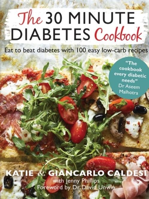 30 Minute Diabetes Cookbook by Katie Caldesi & Giancarlo Caldesi