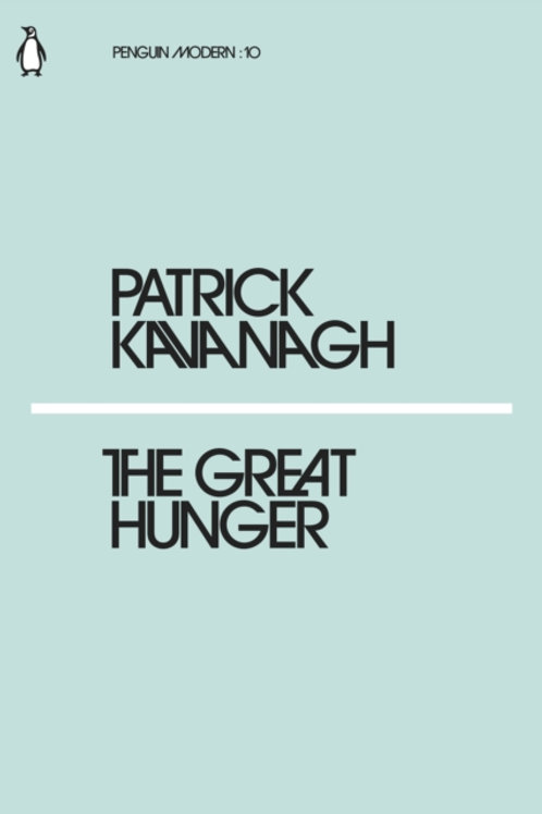 Great Hunger by Patrick Kavanagh