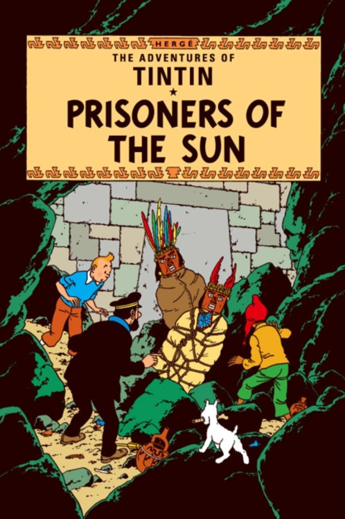 Prisoners of the Sun       by Herge
