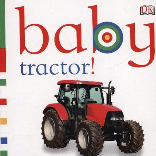 Baby Tractor!       by DK