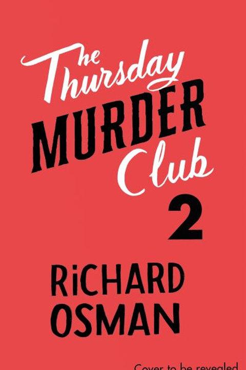 Thursday Murder Club 2 by Richard Osman