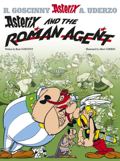 Asterix and the Roman Agent: Album 15       by Rene Goscinny