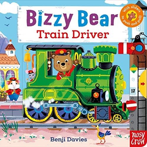 Bizzy Bear: Train Driver by Benji Davies