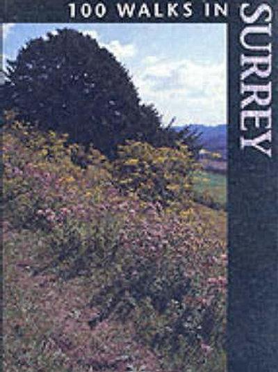 100 Walks in Surrey       by Richard Sale