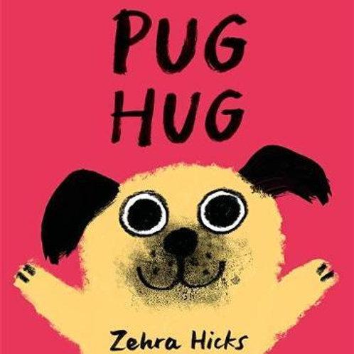 Pug Hug       by Zehra Hicks
