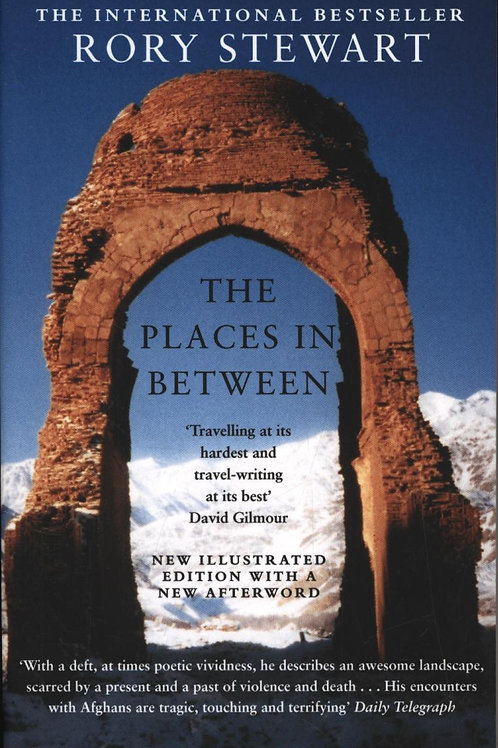Places In Between       by Rory Stewart