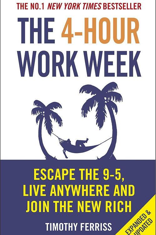 4-Hour Work Week       by Timothy Ferriss