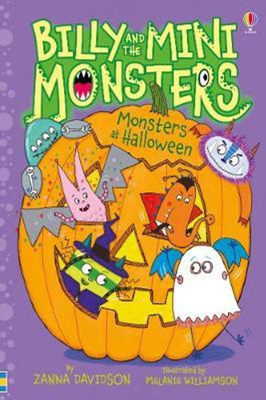 Billy and the Mini Monsters Monsters at Halloween       by Zanna Davidson