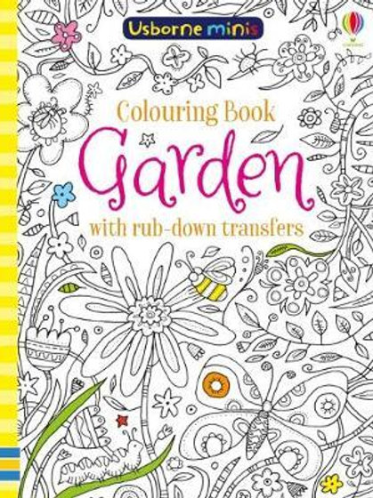 Colouring Book Garden with Rub Down Transfers       by Sam Smith