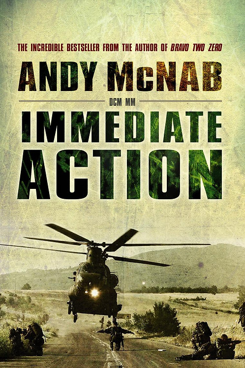 Immediate Action       by Andy McNab