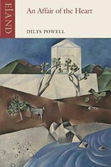 Affair of the Heart, An       by Dilys Powell