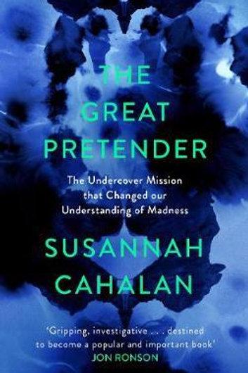 Great Pretender       by Susannah Cahalan