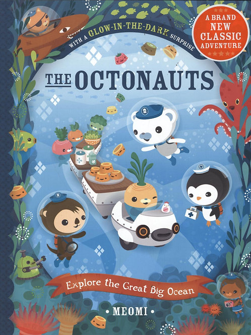 Octonauts Explore The Great Big Ocean       by Meomi