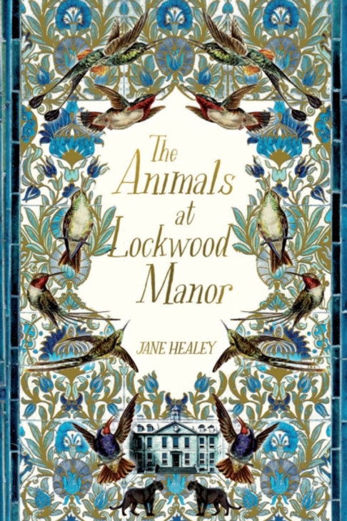 Animals at Lockwood Manor       by Jane Healey