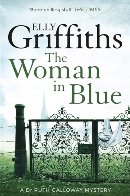 Woman In Blue       by Elly Griffiths