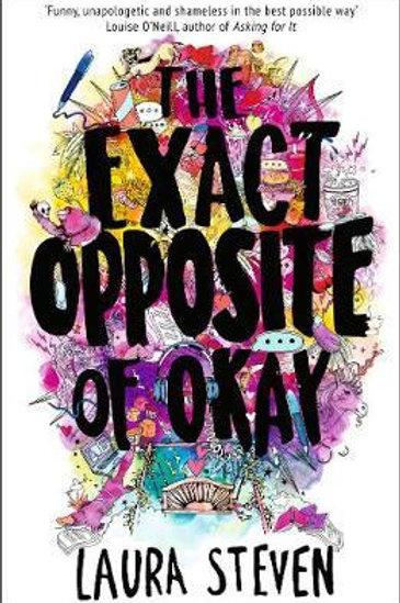 Exact Opposite of Okay       by Laura Steven