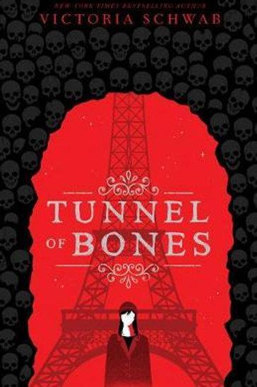 Tunnel of Bones (City of Ghosts #2)       by Victoria Schwab