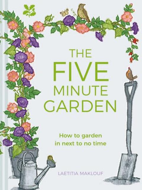 Five Minute Garden by Laetitia Maklouf