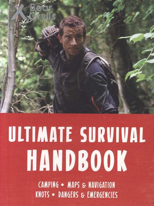 Bear Grylls Ultimate Survival Handbook       by Bear Grylls