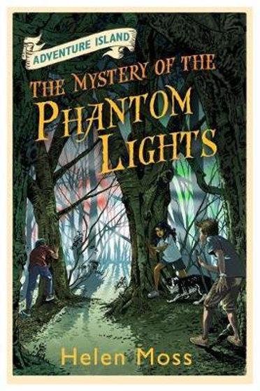 Adventure Island: The Mystery of the Phantom Lights       by Helen Moss