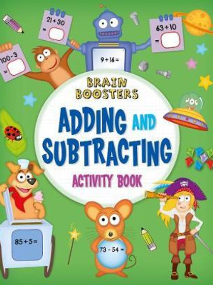 Brain Boosters: Adding and Subtracting Activity Book       by Penny Worms