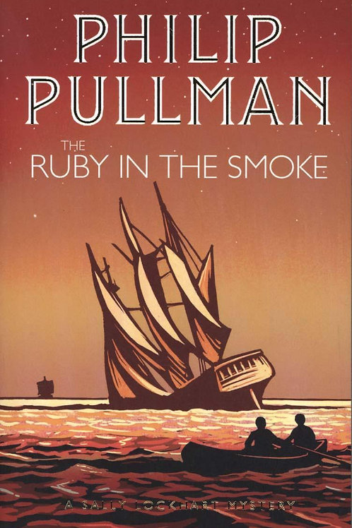 Ruby in the Smoke       by Philip Pullman
