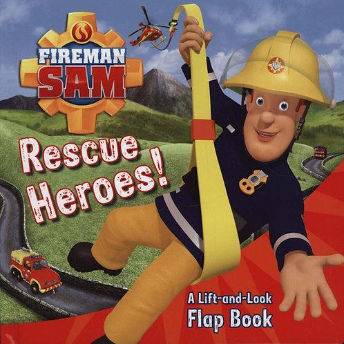 Fireman Sam: Rescue Heroes!       by Egmont Publishing UK