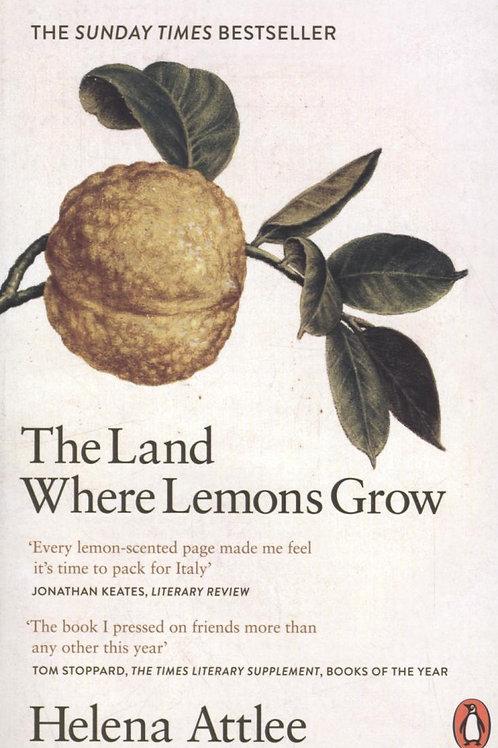 Land Where Lemons Grow       by Helena Attlee