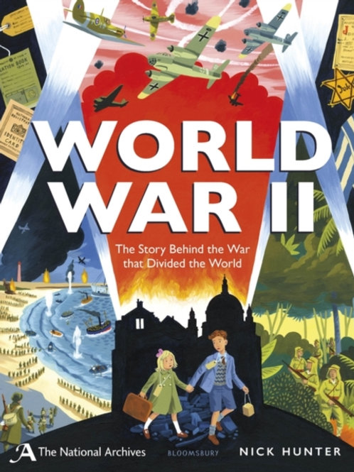 National Archives: World War II       by Nick Hunter