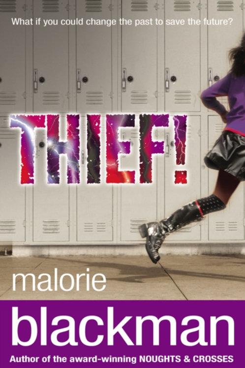 Thief! by Malorie Blackman