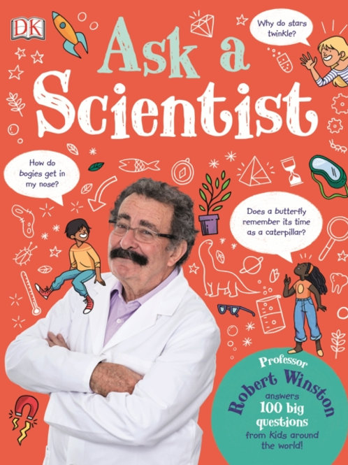 Ask A Scientist by Robert Winston