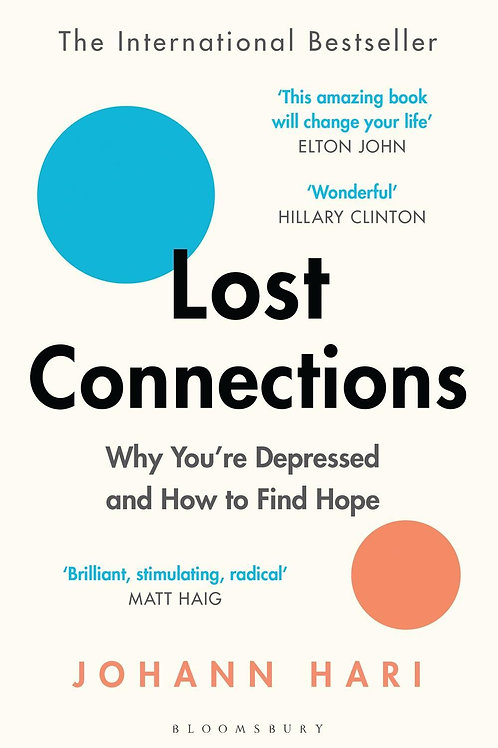 Lost Connections       by Johann Hari