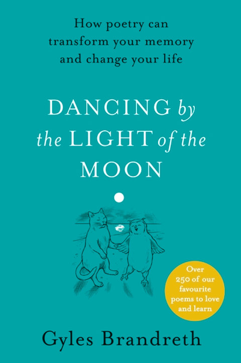 Dancing By The Light of The Moon by Gyles Brandreth
