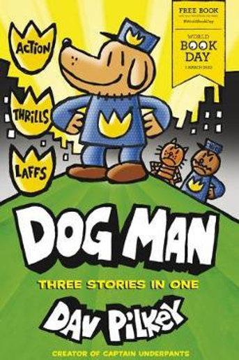 Dog Man: World Book Day 2020 (50CP)       by Dav Pilkey
