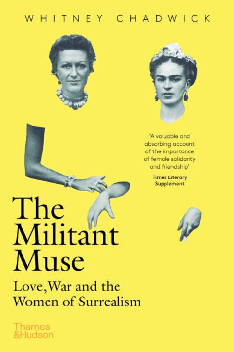Militant Muse by Whitney Chadwick