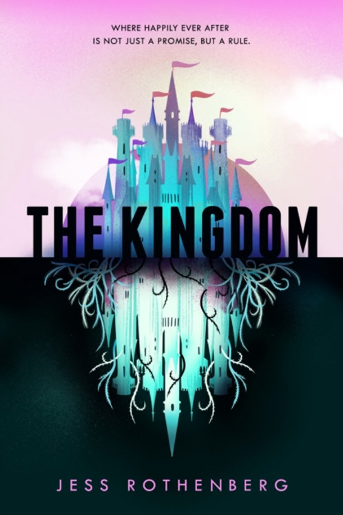 Kingdom       by Jess Rothenberg