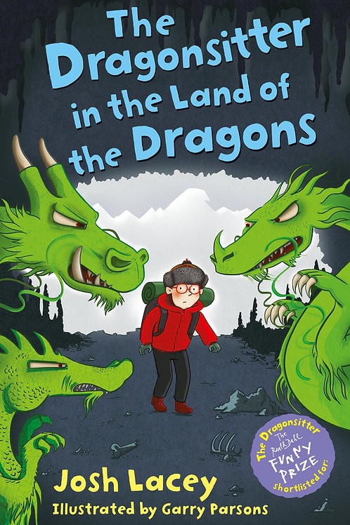 Dragonsitter in the Land of the Dragons       by Josh Lacey
