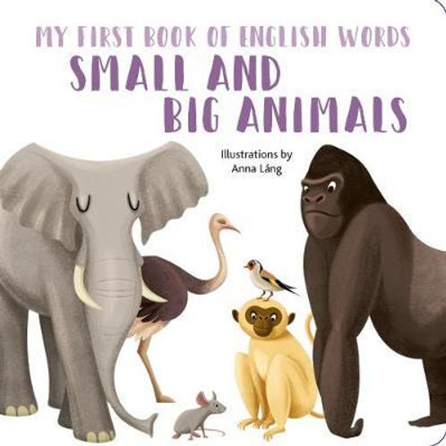 Small and Big Animals       by Anna Lang