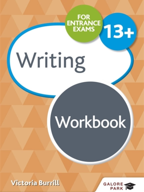 Writing for Common Entrance 13+ Workbook       by Victoria Burrill