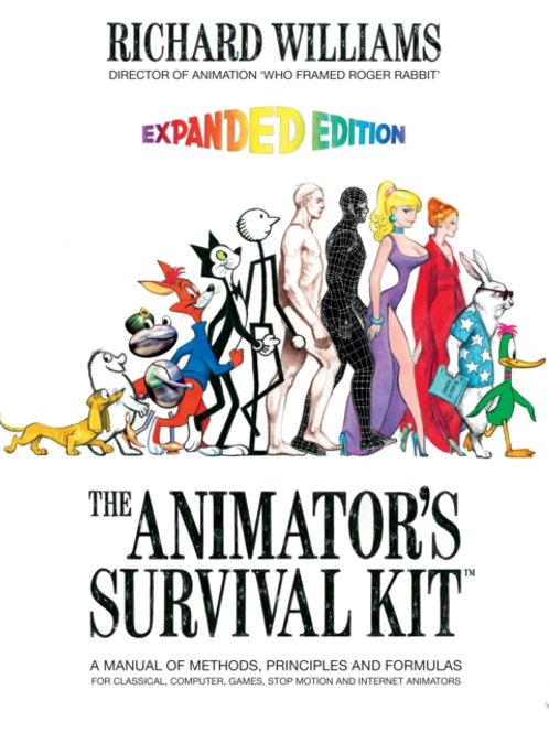 Animator's Survival Kit       by Richard E. Williams
