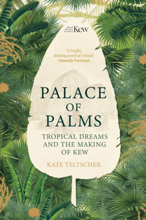 Palace of Palms by Kate Teltscher