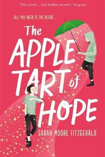 Apple Tart of Hope       by Sarah Moore Fitzgerald