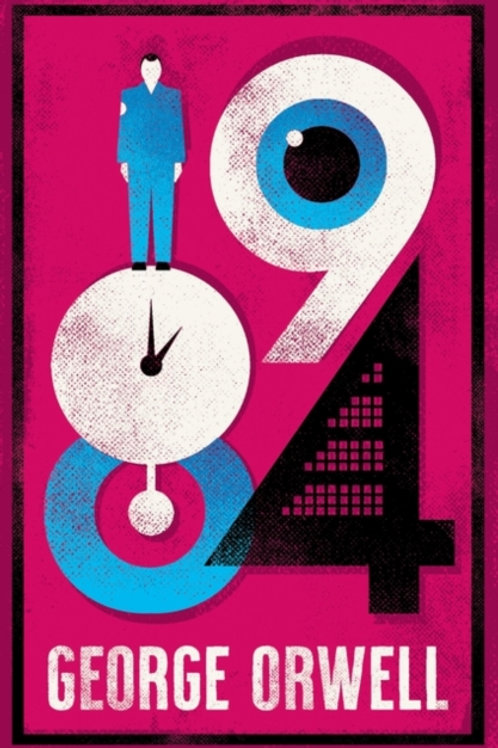 1984 Nineteen-Eighty Four by George Orwell