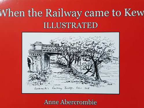 When the Railways Came to Kew Anne Abercrombie