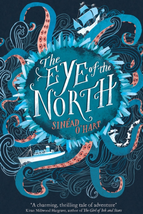 Eye of the North by Sinead O'Hart